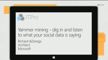 "Yammer mining - dig in and ""listen"" to what your big *social* data is saying"