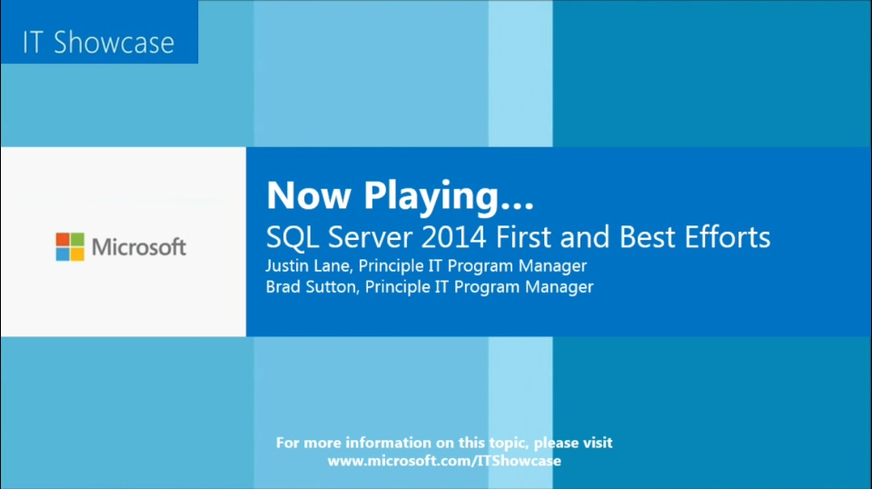 SQL Server 2014 First and Best Efforts