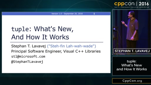 """CppCon 2016: Stephan T. Lavavej """"tuple<>: What's New and How it Works"""""""