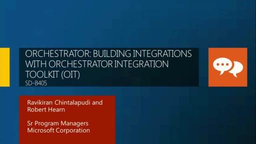 Orchestrator: Building Integrations with Orchestrator Integration Toolkit (OIT)