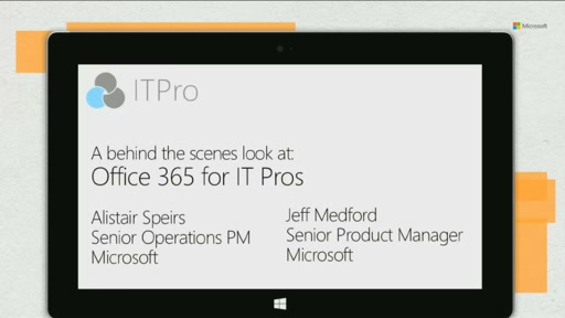 A behind the scenes look at Office 365 for IT Pros