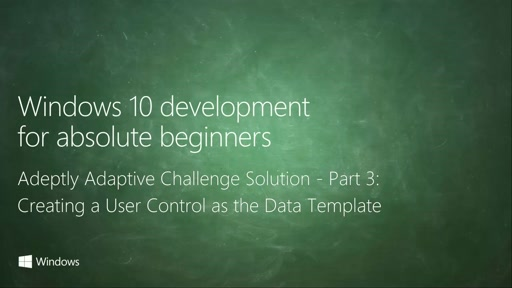 UWP-047 - Adeptly Adaptive Challenge Solution - Part 3: Creating a User Control as the Data Template
