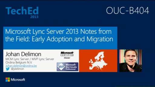 Microsoft Lync Server 2013 Notes from the Field: Early Adoption and Migration