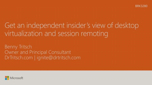 Get an independent insiders view of desktop virtualization and session remoting: