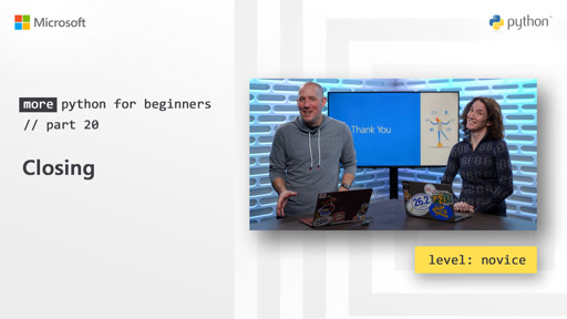 Closing   More Python for Beginners [20 of 20}