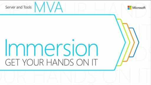MVA: Transform the Datacenter Immersion: Module 1- Immersion Overview