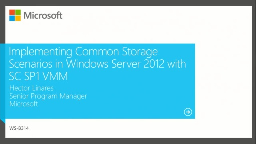 Implementing Common Storage Scenarios in Windows Server 2012 with System Center Virtual Machine Manager