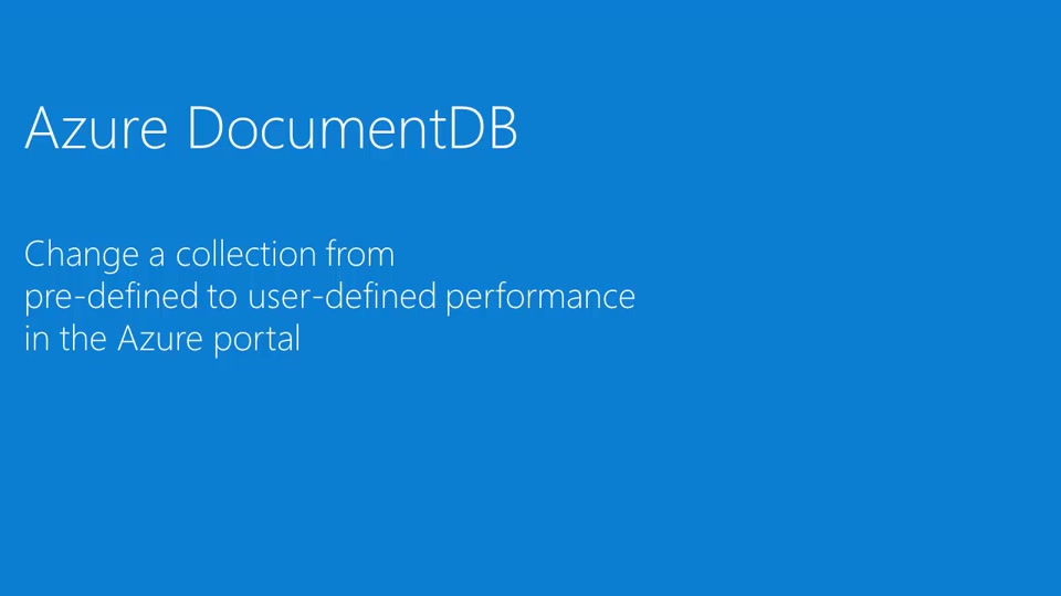 Change a DocumentDB collection from pre-defined to user-defined performance in the Azure portal