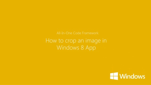 How to Crop an Image in a Windows Store Application