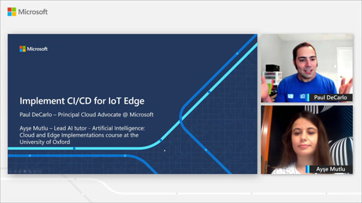 Sharpen Your AI Edge Skills - Episode 2 - Learn How to Create a DevOps Solution for Azure IoT Edge Devices