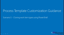 TFS Process Template Customization Guide - Cloning Work Item
