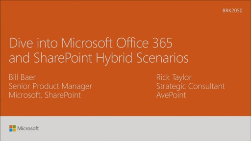 Dive into Microsoft Office 365 and SharePoint Hybrid Scenarios