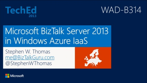 Microsoft BizTalk Server 2013 in Windows Azure IaaS