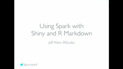 Using Spark with Shiny and R Markdown