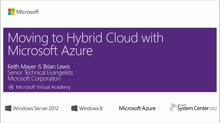 Moving to Hybrid Cloud with Microsoft Azure