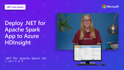 Deploy .NET for Apache Spark App to Azure HDInsight [8 of 8]