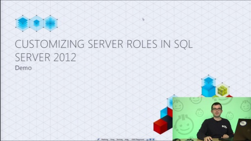 Demo: Customizing Server Roles in SQL Server 2012