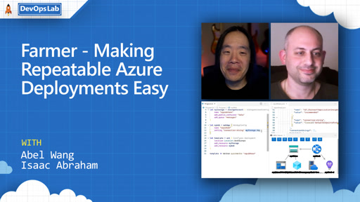 Farmer - Making Repeatable Azure Deployments Easy