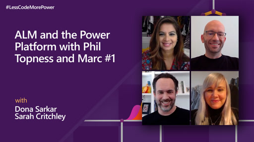 ALM and the Power Platform with Phil Topness and Marc Schweigert - Part 1