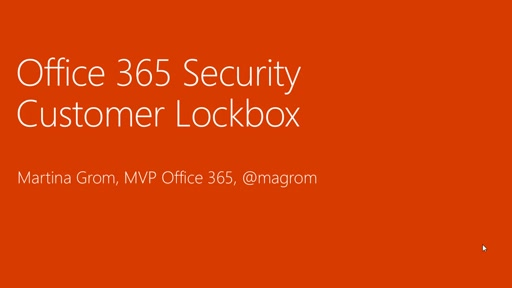 Office 365 Customer Lockbox