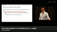 The Philosophy of Google's C++ Code