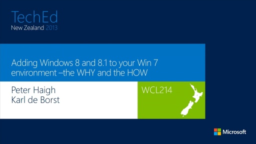 Adding Windows 8 and 8.1 to your Win 7 environment –the WHY and the HOW