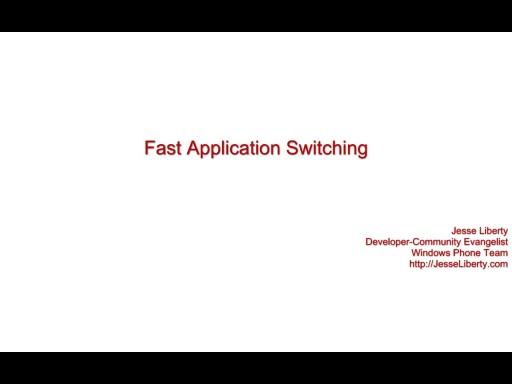 Fast Application Swtiching
