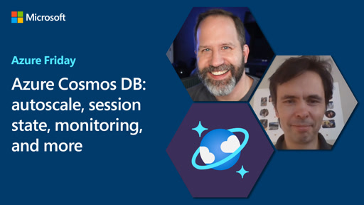 Azure Cosmos DB: autoscale, session state, monitoring, and more