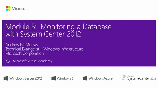 (Module 5) Monitoring a Database with System Center 2012 R2
