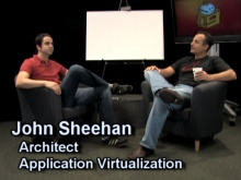 John Sheehan: Inside Application Virtualization