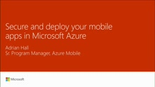 Secure and deploy your mobile apps in Microsoft Azure App Service