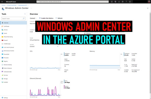 Windows Admin Center in the Azure Portal