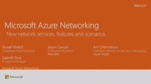 Microsoft Azure networking: new network services, features and scenarios