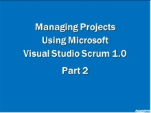 Introducing Visual Studio 2010 Scrum 1.0 Part II