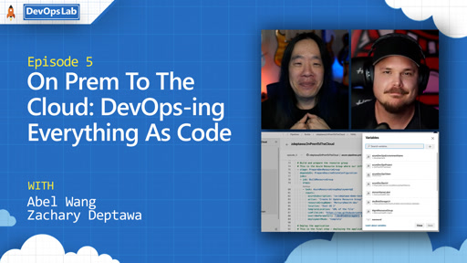 On Prem To The Cloud: DevOps-ing Everything As Code (episode 5)