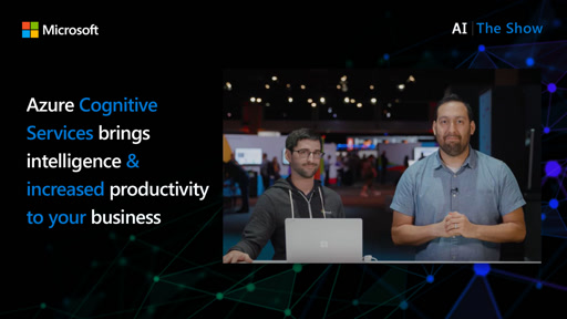 Azure Cognitive Services brings intelligence & increased productivity to your business processes