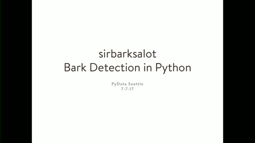 Sirbarksalot: Bark Detection in Python