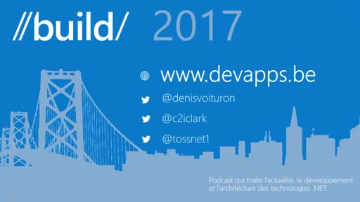 DevApps 33 - //Build/ - WindowsTemplateStudio, RIP Xamarin & FluentDesign