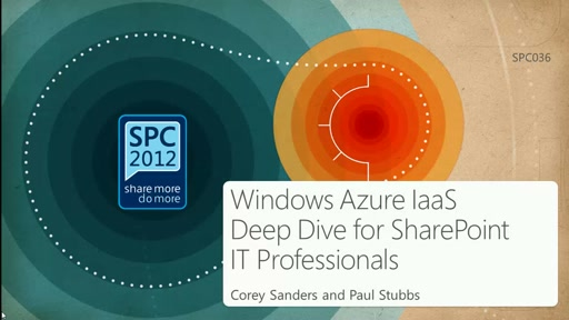 Windows Azure IaaS Deep Dive for SharePoint IT Professionals