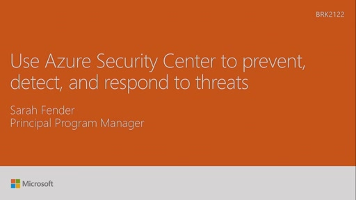 Use Azure Security Center to prevent, detect, and respond to threats