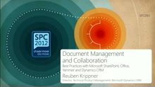 Document Management and Collaboration Best Practices with Microsoft SharePoint, Office and Dynamics CRM