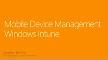 02 | Mobile Device Management – Windows Intune