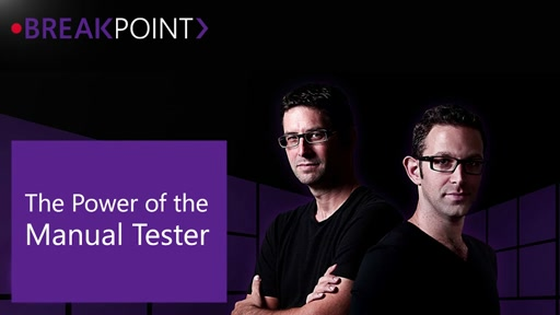 The Power of the Manual Tester and How Visual Studio Makes You Even Better