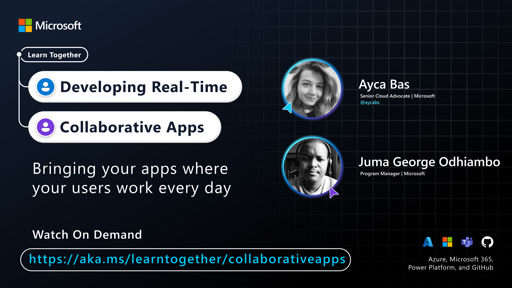 Bringing your apps where your users work every day with Ayca Bas and Juma George Odhiambo