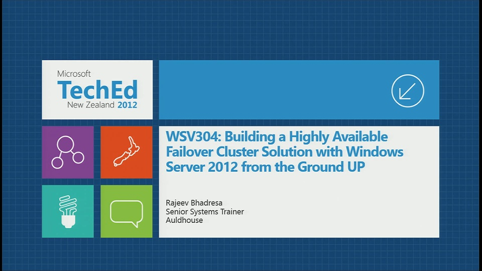 Building a Highly Available Failover Cluster Solution with Windows Server 2012 from the Ground Up