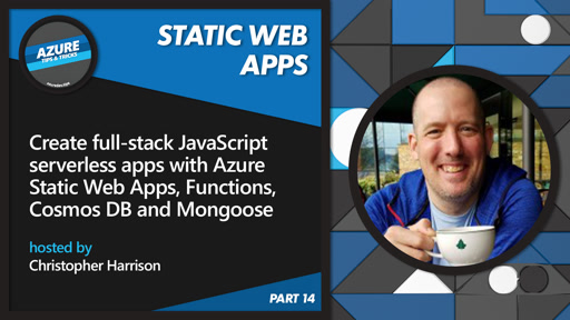 Create JavaScript serverless apps with Azure Static Web Apps, etc [14 of 16] | Azure Tips and Tricks: Static Web Apps