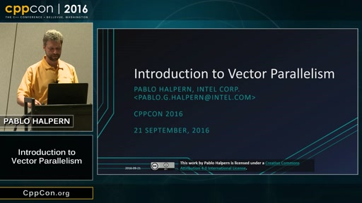 "CppCon 2016: Pablo Halpern ""Introduction to Vector Parallelism"""