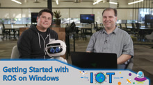 Getting started with ROS on Windows   Internet of Things Show