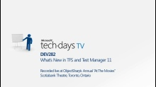 DEV282 - What's New in TFS and Test Manager 11
