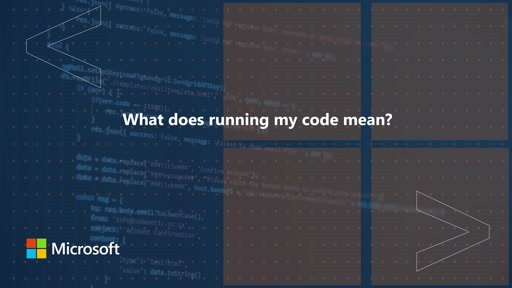 What does running my code mean | One Dev Question